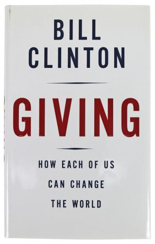 Bill Clinton Signed Giving 1st Edition Hard Cover Book w/Full Name BAS #A67830
