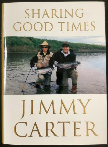 Jimmy Carter Signed Book Sharing Good Times Hardcover President Autograph JSA