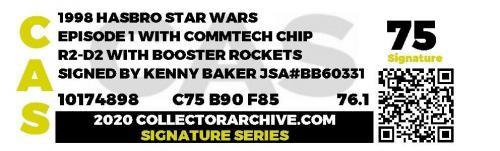 Star Wars Episode 1 R2-D2 Action Figure signed Kenny Baker GRADED CAS 75 JSA COA