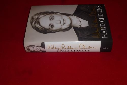 Hillary Rodham Clinton Signed Hard Choices 1st/1st signed HC Book PSA/DNA