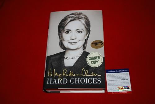 Hillary Rodham Clinton Signed Hard Choices 1st/1st signed HC Book PSA/DNA 2