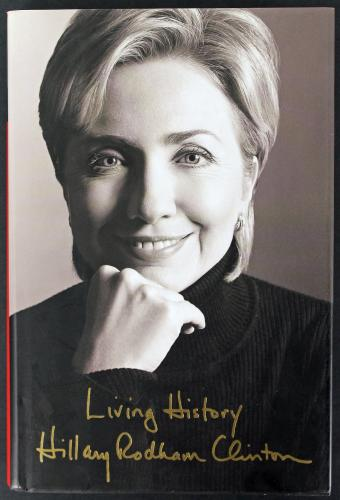"Hillary ""Rodham"" Clinton Signed Living History Book PSA/DNA #V78866"