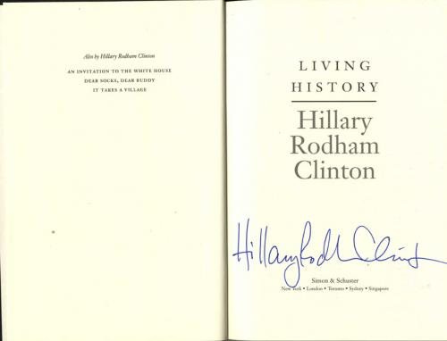 Hillary Clinton Senator President Signed Living History HC Book Full Name AFTAL