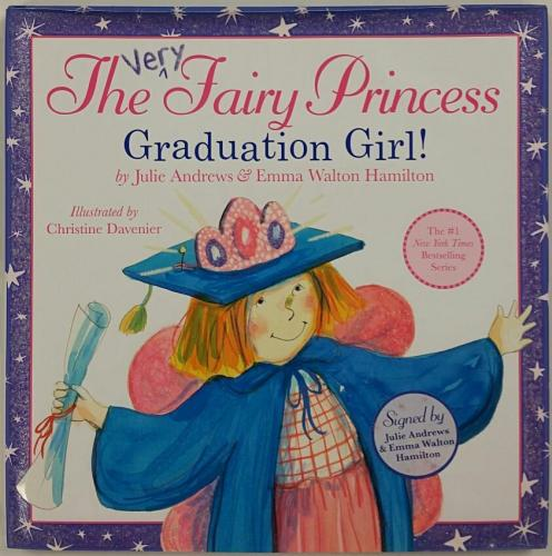 JULIE ANDREWS + Emma W. Hamilton Signed Very Fairy Princess Graduation Day Book