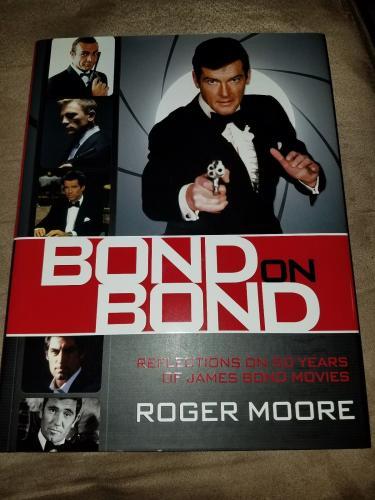 Roger Moore Signed Book Bond On Bond James Bond 007 Hardcover 1/1