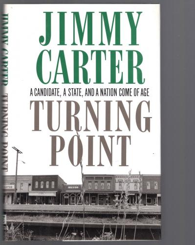 Jimmy Carter Hand Signed Hard Cover Book   Ex-us President   Turning Point   Jsa