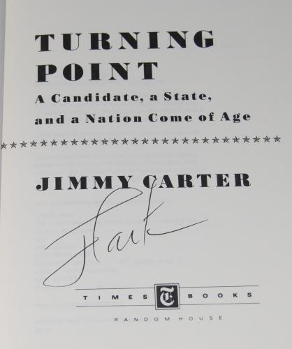 JIMMY CARTER signed (TURNING POINT) book *PRESIDENT OF THE UNITED STATES* W/COA