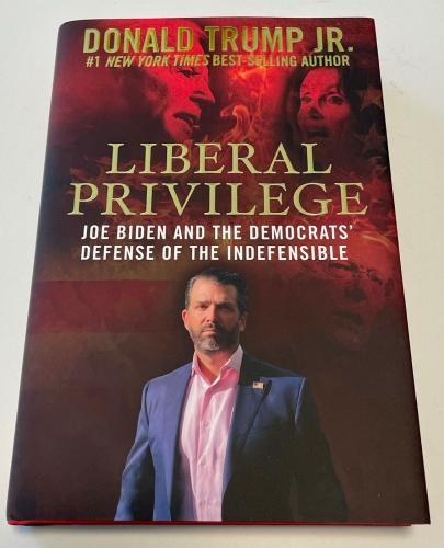Donald Trump Jr Liberal Privilege Future Pres Signed Hardback Book PSA/DNA COA