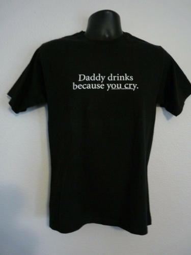 Slash Guns & Roses DADDY DRINKS Black T Shirt OWNED BY SLASH SAUL HUDSON