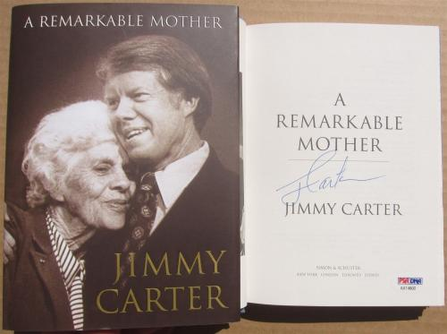 Jimmy Carter signed book Remarkable Mother 1st Print PSA/DNA Authentic