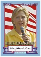 100) Hillary Clinton 2008 HYPE! True Rookie Card Campaign w/AUTO!