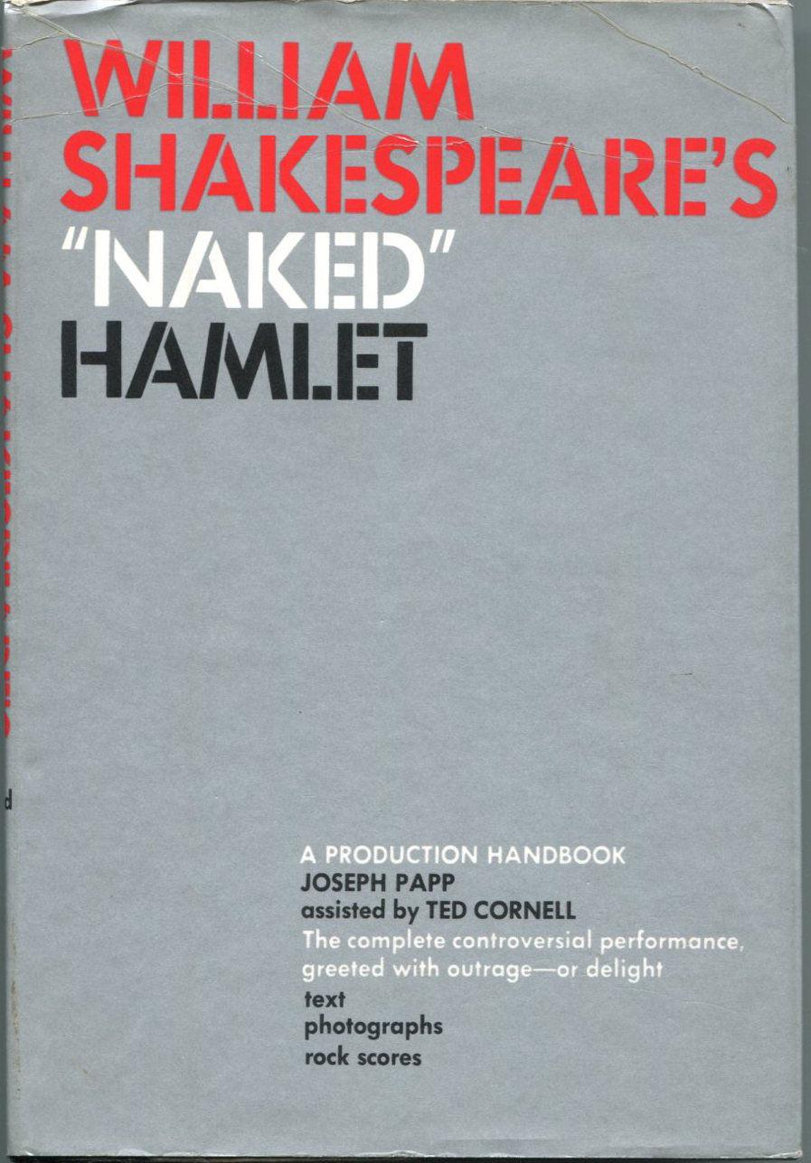 Joseph Papp Naked Hamlet Signed Autograph Hardback 1st Edition Book