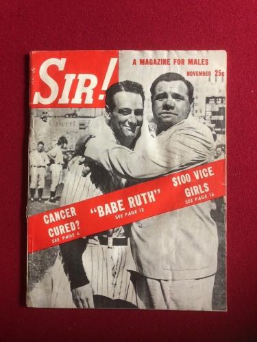 "1948, Babe Ruth / Lou Gehrig, ""SIR!"" Magazine (Scarce)"