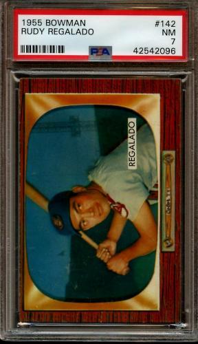 1955 Bowman Baseball Card #142 Rudy Regaldo PSA 7 NRMT