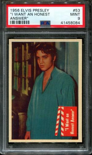 "1956 Elvis Presley #53 ""i Want An Honest Pop 1 Psa 9 N2603230-084"