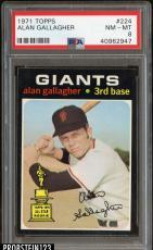 1971 Topps #224 Alan Gallagher San Francisco Giants PSA 8 NM-MT