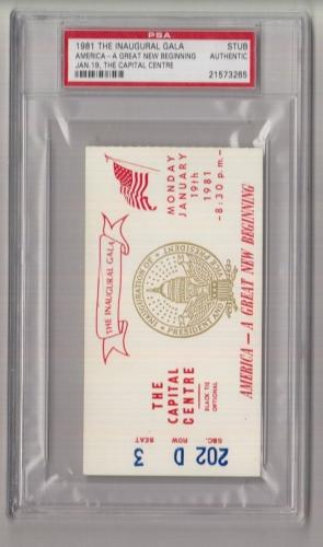 1981 Ronald Reagan Inaugural Gala Capital Centre Ticket/Pass PSA 21573265