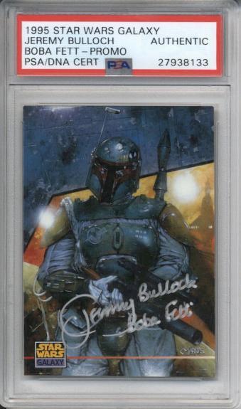 1995 Star Wars Galaxy JEREMY BULLOCH Autograph PSA/DNA Authentic BOBA FETT SP