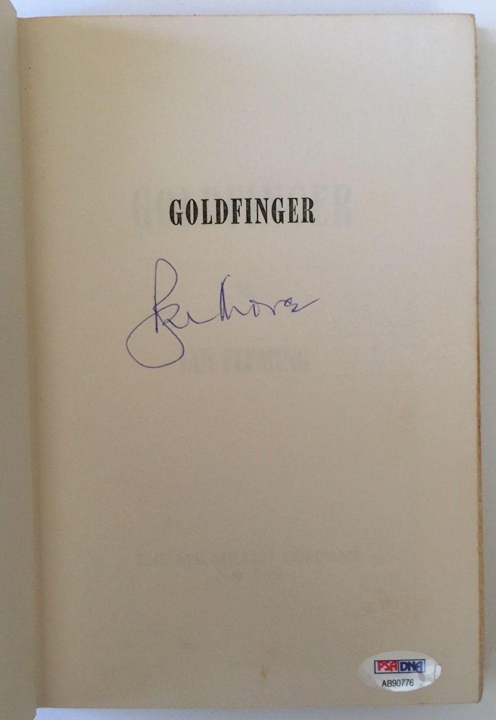 ROGER MOORE Signed JAMES BOND GOLDFINGER Fleming Book PSA/DNA COA Photo Proof