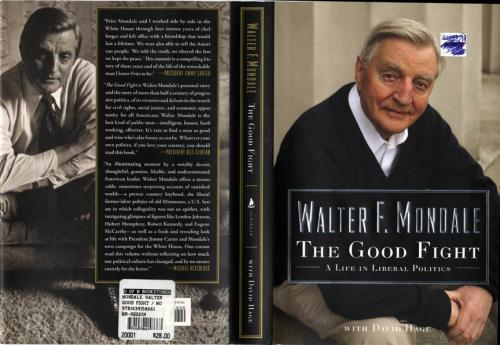 Walter F Mondale Autographed Signed The Good Fight Book RACC TS AFTAL