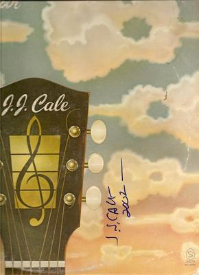 JJ CALE signed TROUBADOUR cocaine - SHE DON'T LIE, SHE DON'T LIE, SHE DON'T LIE