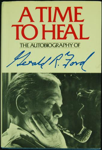"""Gerald Ford Signed """"A Time To Heal"""" Book (JSA)"""