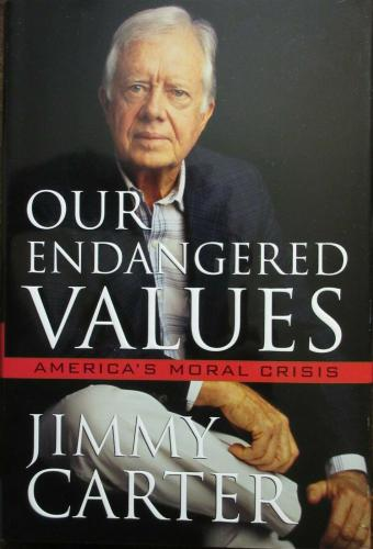 President Jimmy Carter Signed Book - Our Endangered Values - PSA DNA