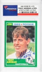 Troy Aikman Dallas Cowboys Autographed 1989 Score #270 Rookie Card with HOF 06 Inscription