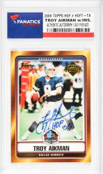 Troy Aikman Dallas Cowboys Autographed 2006 Topps #HOF-TA Card with HOF 06 Inscription - Mounted Memories
