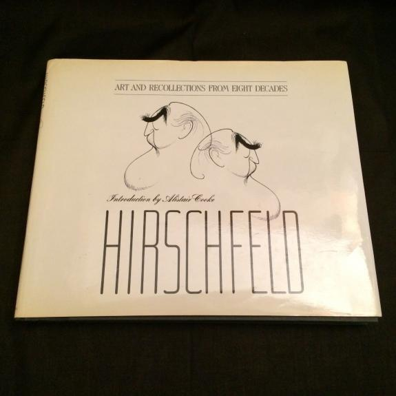 Al Hirschfeld Art and Recollections Signed Autograph 1st Edition Hardback Book