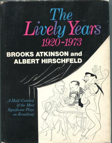 Al Hirschfeld The Lively Years Famous Artist Signed Autograph 1st Edition Book