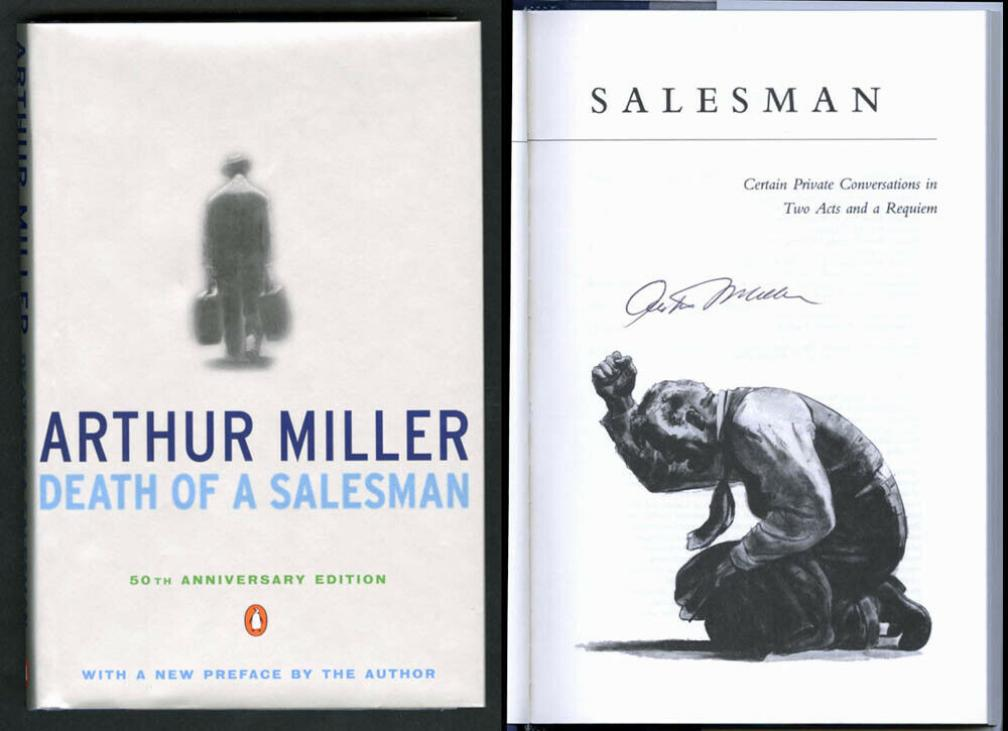 the daily objectivist and the play death of a salesman by arthur miller Miller's play opened in 1949 - 66 years ago thought there is much about the characters' daily lives that resemble ours, the society they live in is wildly different think about it.