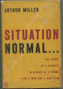 Arthur Miller Situation Normal Signed Autograph 1st Edition Hardback Book