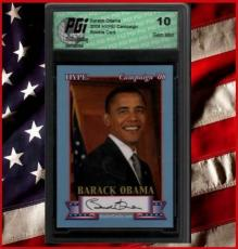 Barack Obama HYPE 2008 Rookie Card w/Replica AUTO Graded PGI 10