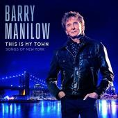 Barry Manilow - This Is My Town: Songs Of New York un-signed cd New Unopened