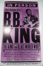 Bb King Music Legend Jsa Loa Signed 2003 North America Tour 14x22 Poster