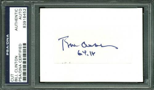 """Bill Clinton """"6.4.16"""" Signed 1.25x2.25 Cut Signature PSA/DNA Slabbed"""
