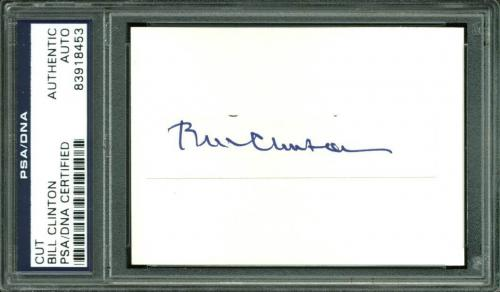 Bill Clinton Signed .75x3 Cut Signature Autographed PSA/DNA Slabbed