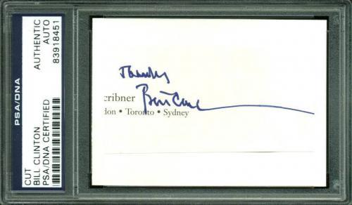 "Bill Clinton ""Thanks"" Signed 1.5x3 Cut Signature PSA/DNA Slabbed"