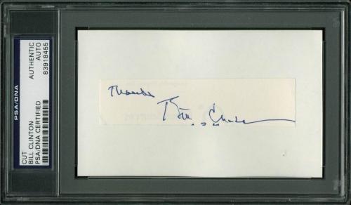 "Bill Clinton ""Thanks"" Signed .75x4 Cut Signature PSA/DNA Slabbed"
