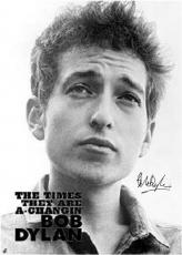 Bob Dylan Autographed Facsimile Signed The Times They Are A-Changin Poster