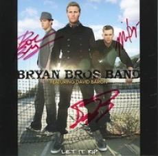 Bryan Bros. Band CD - Let It Rip - SIGNED COVER