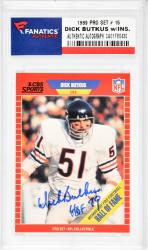 Dick Butkus Chicago Bears Autographed 1989 Pro Set #15 Card with HOF 79 Inscription - Mounted Memories  - Mounted Memories
