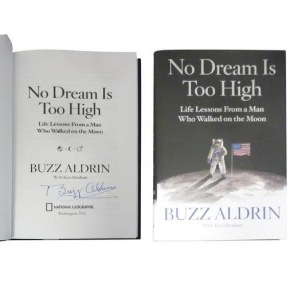 """Buzz Aldrin Autographed """"No Dream Is Too High"""" Book"""