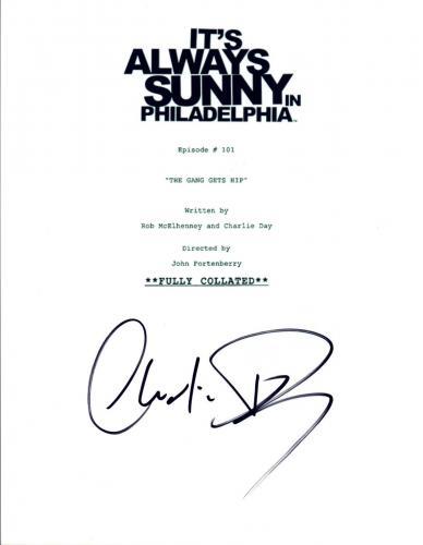 Charlie Day Signed It's Always Sunny in Philadelphia Pilot Episode Script COA