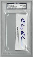 Chevy Chase signed 4.5x1.5 Cut Sig PSA Slabbed Certified Autograph #83972092 (movies/tv/entertainment)