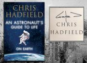 Chris Hadfield AN ASTRONAUT'S GUIDE TO LIFE Signed Hardcover Book