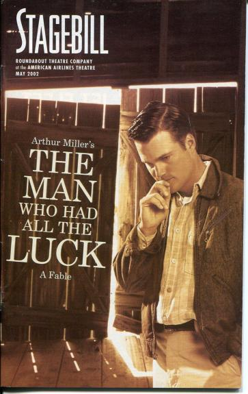 Chris O'Donnell Mason Adams Arthur Miller The Man Who Had All The Luck Playbill