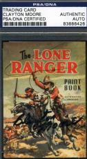 Clayton Moore Lone Ranger Signed Psa/dna 1997 Trading Card Autograph