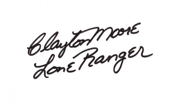 Clayton Moore Signed - Autographed 3x5 inch Index Card with The Lone Ranger Inscription - Deceased 1999 -Guaranteed to pass BAS